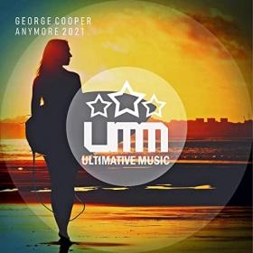GEORGE COOPER - ANYMORE 2021